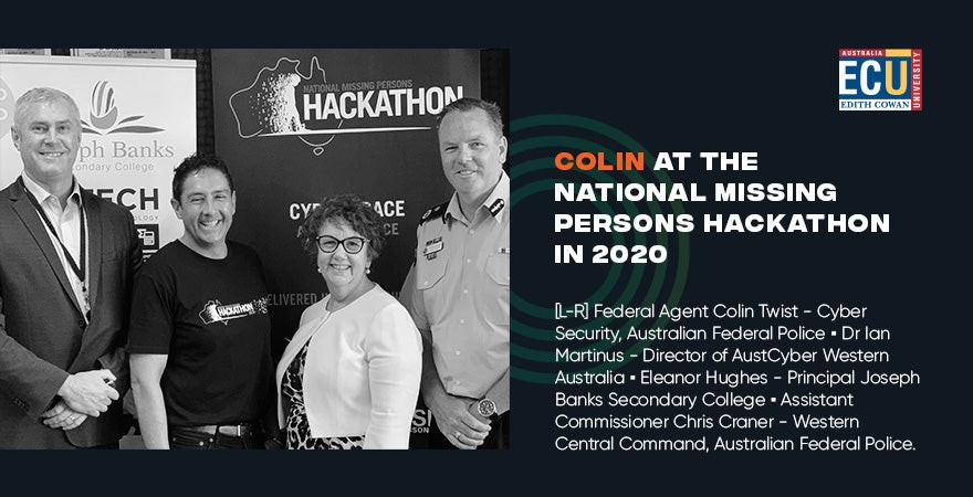 Colin at the National Missing Persons Hackathon 2020, standing with Director of AustCyber Western Australia Dr Ian Martinus, Principal Joseph Banks Secondary College Eleanor Hughes and Assistant Commissioner Chris Craner.